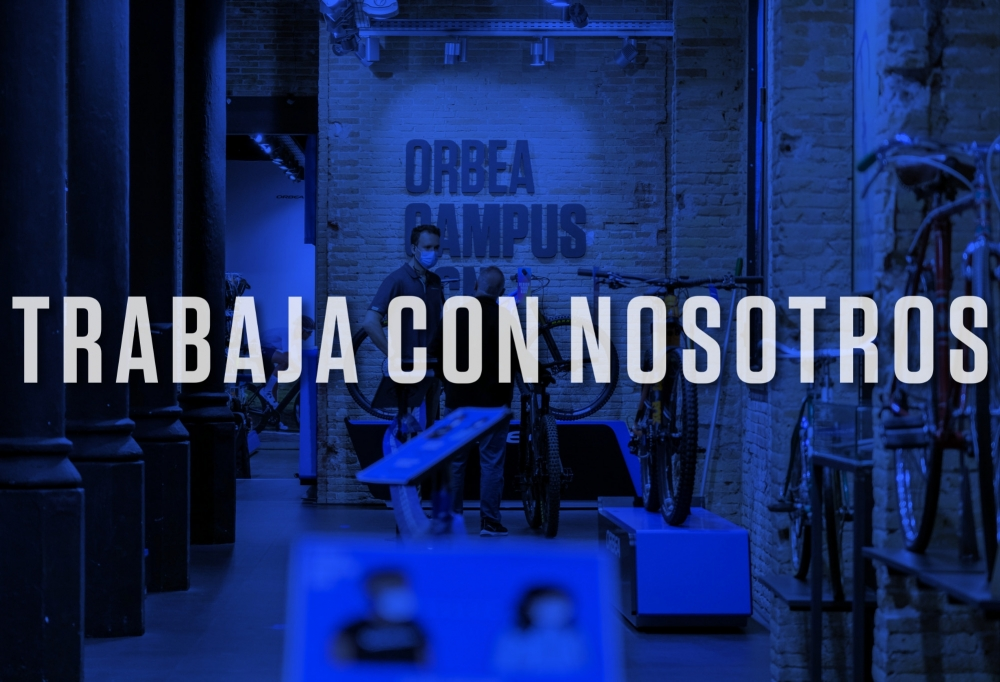 Trabaja en Orbea Campus